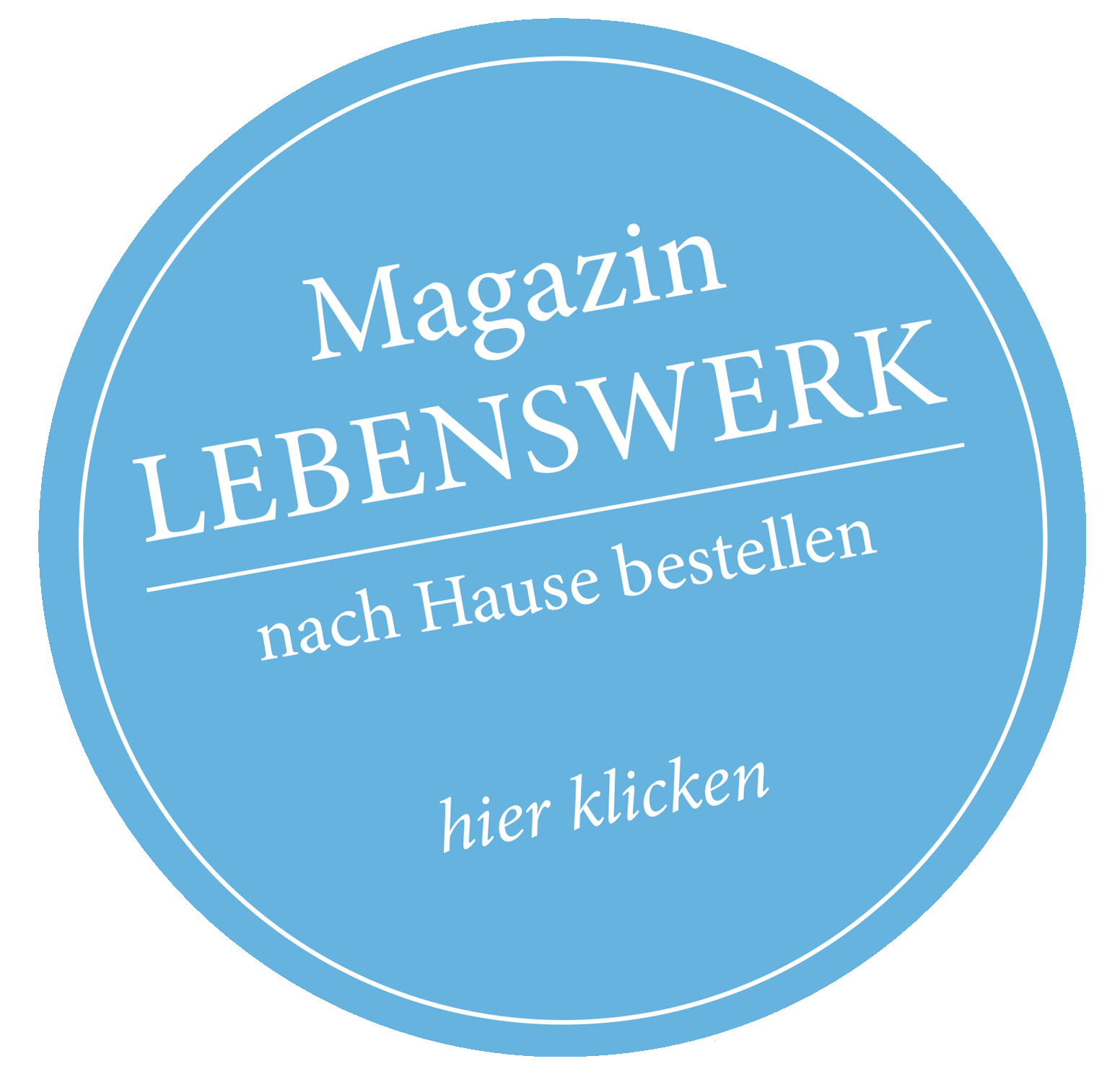 Magazin Lebenswerk Bauwerk Button